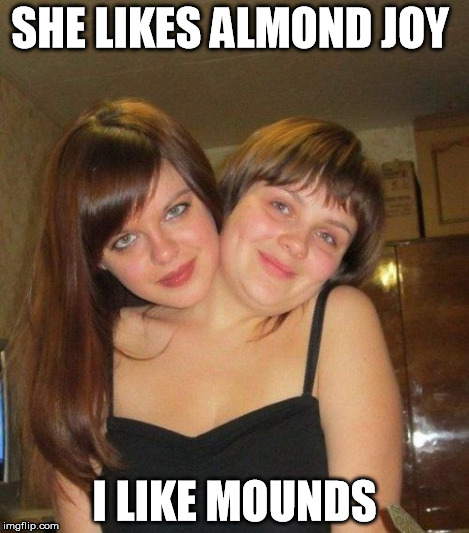 SHE LIKES ALMOND JOY I LIKE MOUNDS | made w/ Imgflip meme maker