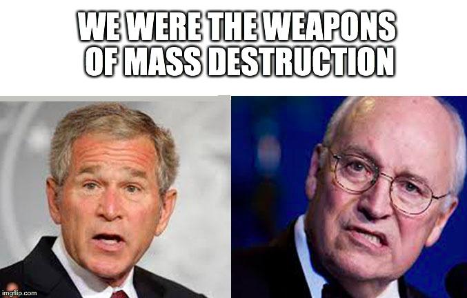 Bush Cheney - Imgflip