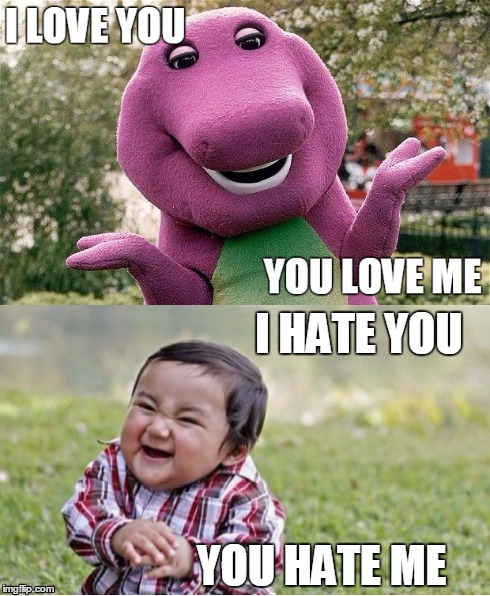 I Love You Meme: Hateful Love