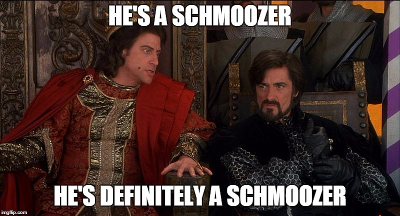 Prince John Schmoozer | HE'S A SCHMOOZER HE'S DEFINITELY A SCHMOOZER | image tagged in prince john,robin,robinhood,men in tights,tights,schmoozer | made w/ Imgflip meme maker