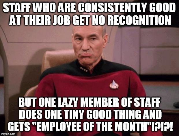 Funny Appreciation Meme : Grumpy picard imgflip