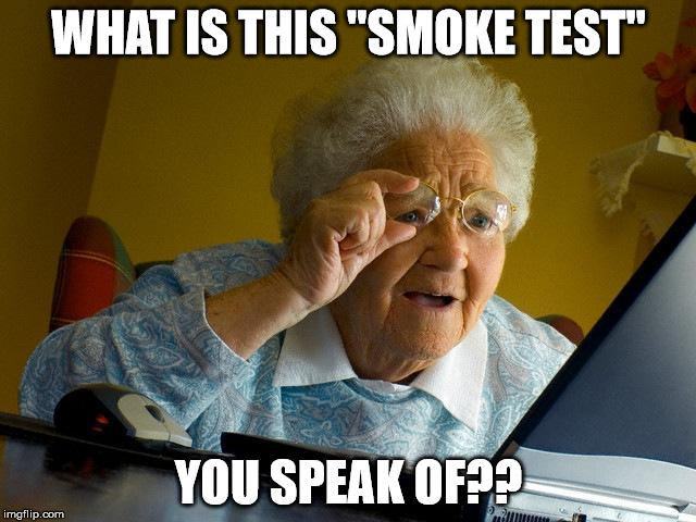 mze03 smoke test imgflip,Test Meme