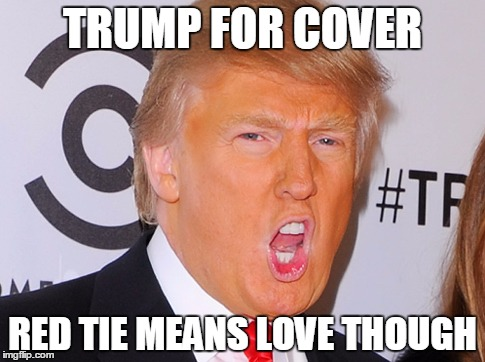 Funny Memes About Love : Image tagged in trump donald trump love funny shout imgflip