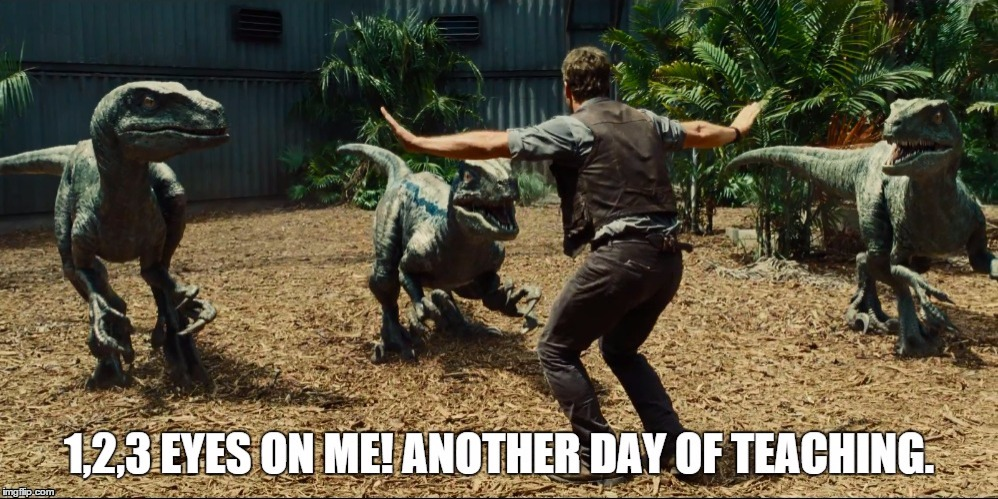 image tagged in jurassic world,teaching | made w/ Imgflip meme maker