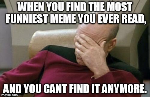 Funniest Meme Pictures : Captain picard facepalm meme imgflip