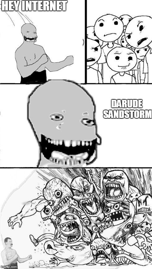 Bad Manly Man Hey Internet Meme