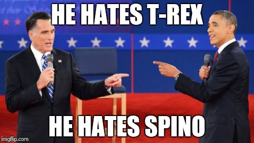 Obama Romney Pointing | HE HATES T-REX HE HATES SPINO | image tagged in memes,obama romney pointing | made w/ Imgflip meme maker