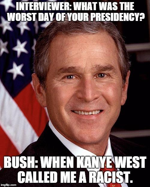 njns6 george w bush meme generator imgflip