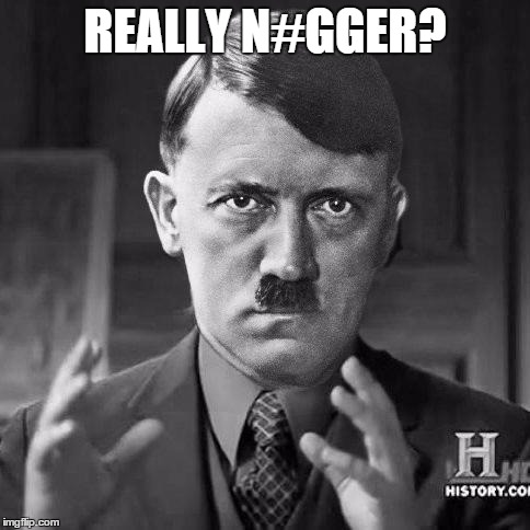 Ancient jews | REALLY N#GGER? | image tagged in ancient jews | made w/ Imgflip meme maker