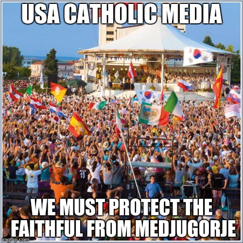 Catholic Media Meme on Medjugorje