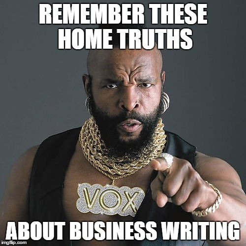Business writing: home truths well worth remembering