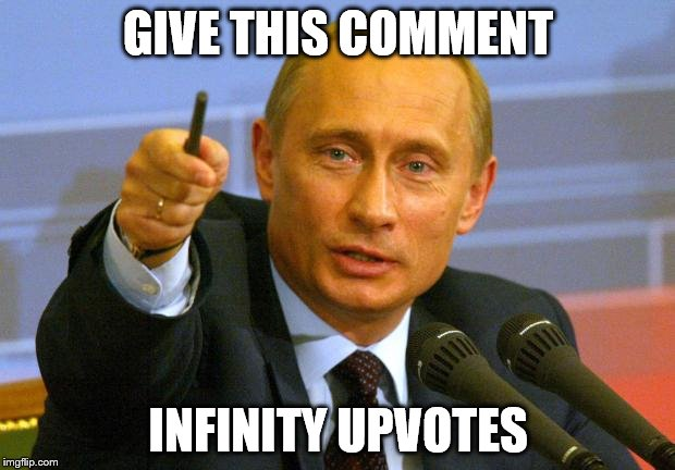 GIVE THIS COMMENT INFINITY UPVOTES | made w/ Imgflip meme maker