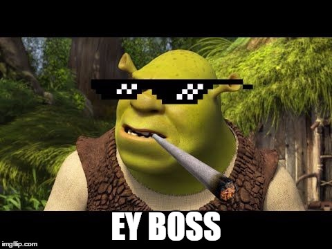 EY B0SS | made w/ Imgflip meme maker