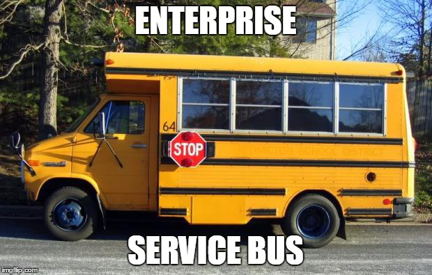 Sometimes, it can be SOA - nnoying. | ENTERPRISE SERVICE BUS | image tagged in short bus,soa | made w/ Imgflip meme maker
