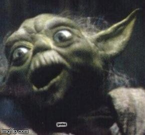 Yoda gon nutty | genius | image tagged in yoda gon nutty | made w/ Imgflip meme maker