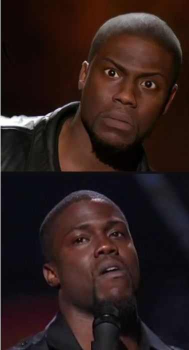 kevin hart reaction Me...