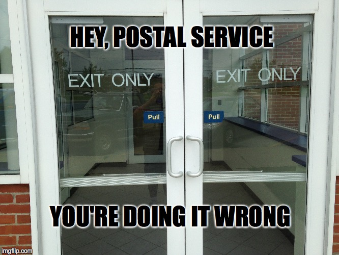 "Why Do We Need Handles and ""Pull"" Signs On The Outside? 