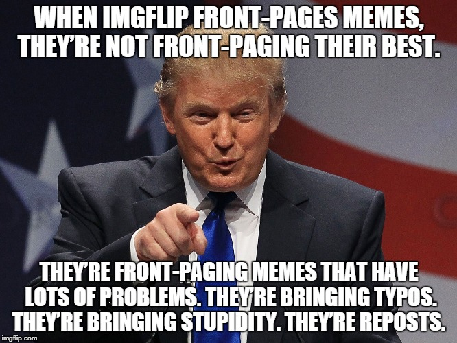o06nd trump immigration policy meme generator imgflip