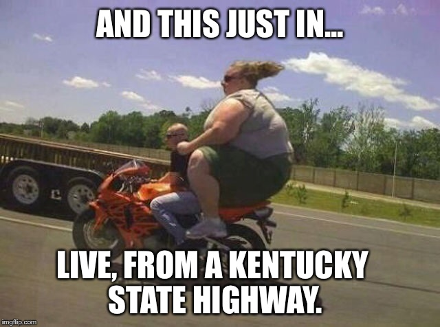 Live From A Kentucky State Highway Flip Settings Memes