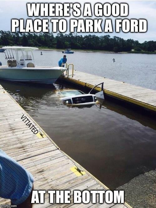Image Tagged In Ford Trucks Boat Imgflip