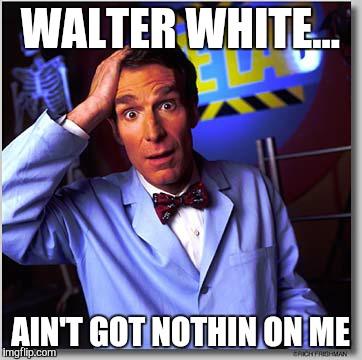 Bill Nye The Science Guy Meme - Imgflip