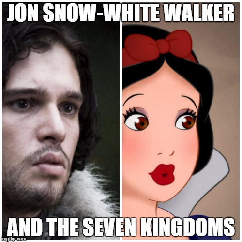 JON SNOW-WHITE WALKER AND THE SEVEN KINGDOMS | image tagged in jon snow-white | made w/ Imgflip meme maker