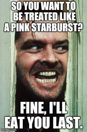 olyk0 heres johnny meme imgflip,Pink Starburst Meme