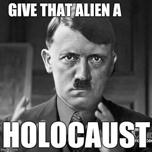 Ancient jews | GIVE THAT ALIEN A HOLOCAUST | image tagged in ancient jews | made w/ Imgflip meme maker