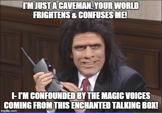unfrozen caveman phone guy Memes & GIFs - Imgflip