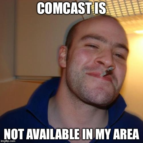 os67d the real good guy comcast imgflip,Comcast Memes