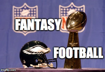 otti9 image tagged in fantasy football,philadelphia eagles,super bowl