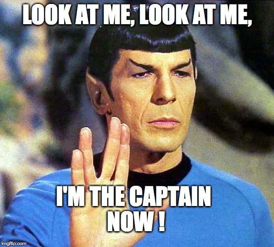 The captain now image tagged in spock made w imgflip meme