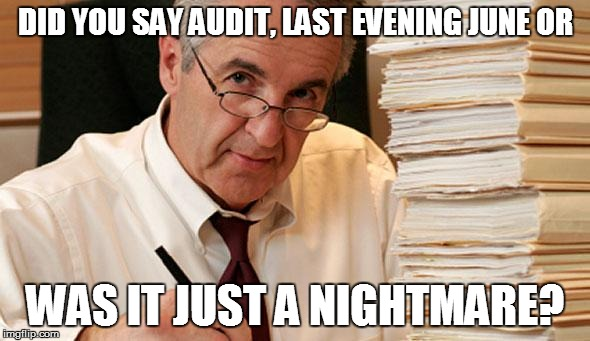 NATOLA BRINGS BAD DREAMS | DID YOU SAY AUDIT, LAST EVENING JUNE OR WAS IT JUST A NIGHTMARE? | image tagged in morally ambiguous accountant | made w/ Imgflip meme maker