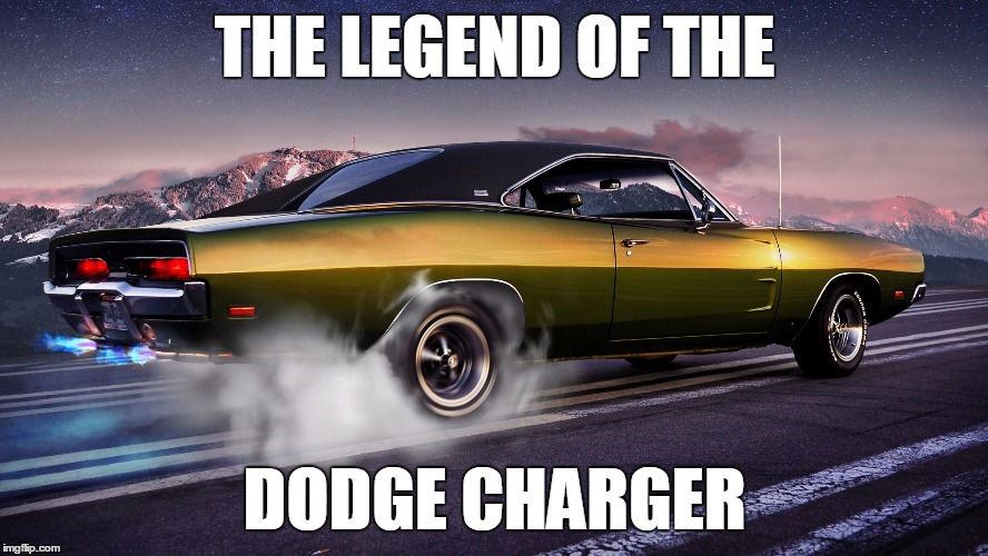 Image Tagged In Dodge Charger Legend Imgflip