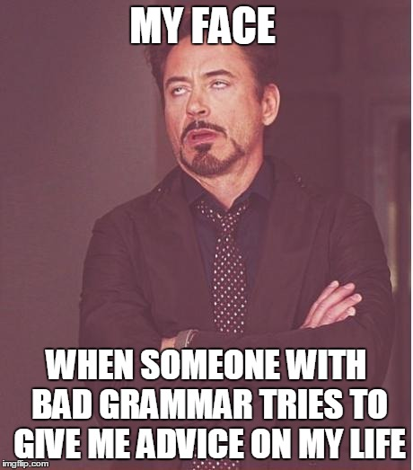 Image result for bad grammar meme