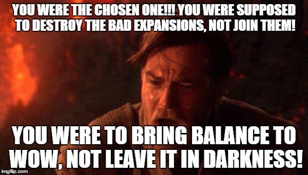 You Were The Chosen One (Star Wars) Meme - Imgflip