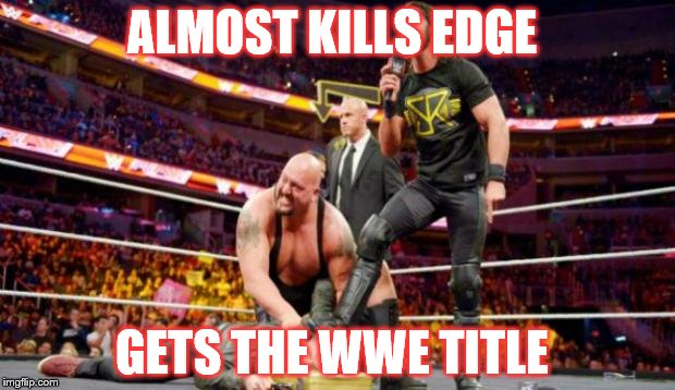 Seth Rollins | ALMOST KILLS EDGE GETS THE WWE TITLE | image tagged in seth rollins | made w/ Imgflip meme maker