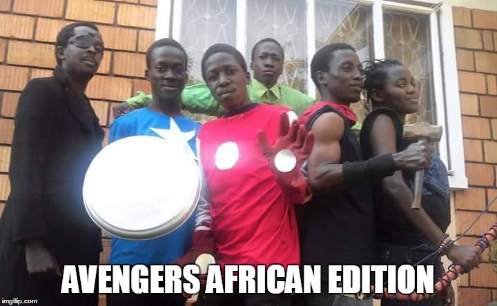 AVENGERS AFRICAN EDITION | image tagged in who are you people | made w/ Imgflip meme maker