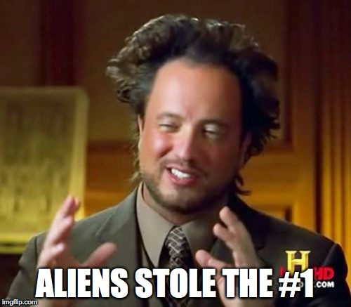 Ancient Aliens Meme | ALIENS STOLE THE #1 | image tagged in memes,ancient aliens | made w/ Imgflip meme maker