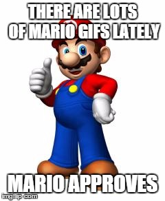 Mario Thumbs Up | THERE ARE LOTS OF MARIO GIFS LATELY MARIO APPROVES | image tagged in mario thumbs up | made w/ Imgflip meme maker