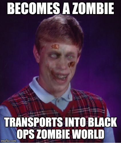 pnf0l zombie bad luck brian memes imgflip