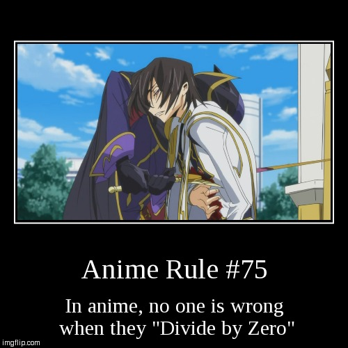 "Dividing by Zero | Anime Rule #75 | In anime, no one is wrong when they ""Divide by Zero"" 
