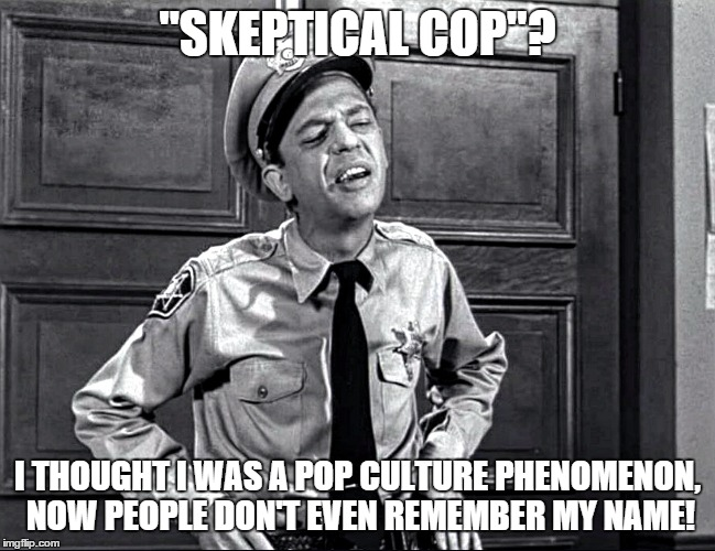 "Leave a like and let me know if you remember this Cop's Name | ""SKEPTICAL COP""? I THOUGHT I WAS A POP CULTURE PHENOMENON, NOW PEOPLE DON'T EVEN REMEMBER MY NAME! 
