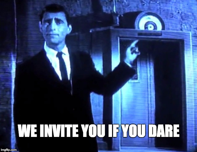 WE INVITE YOU IF YOU DARE | made w/ Imgflip meme maker