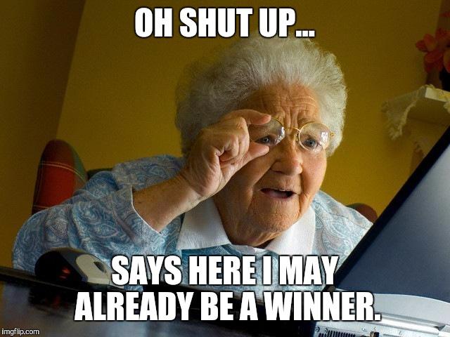 Grandma loser