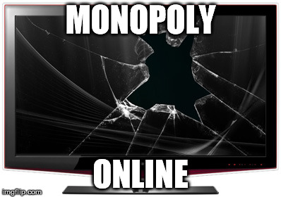 MONOPOLY ONLINE | made w/ Imgflip meme maker