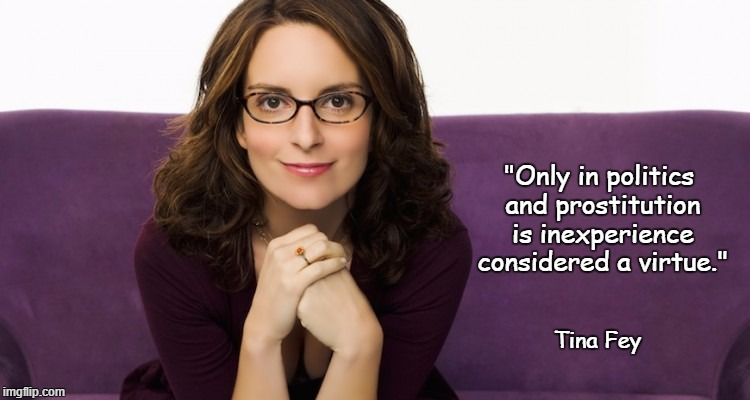 """Politics and Prostitution"" — Tina Fey"