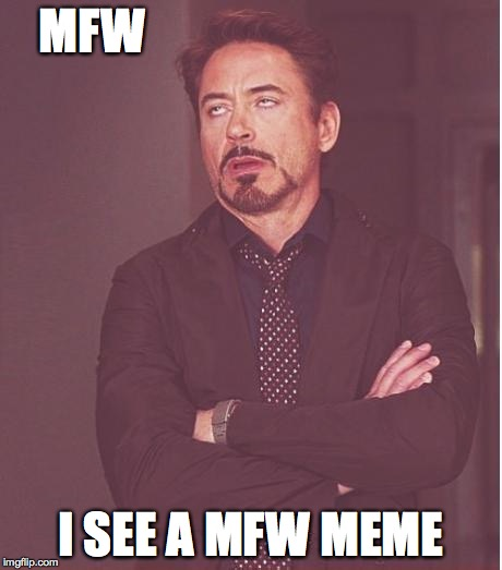 q8f3x face you make robert downey jr meme imgflip