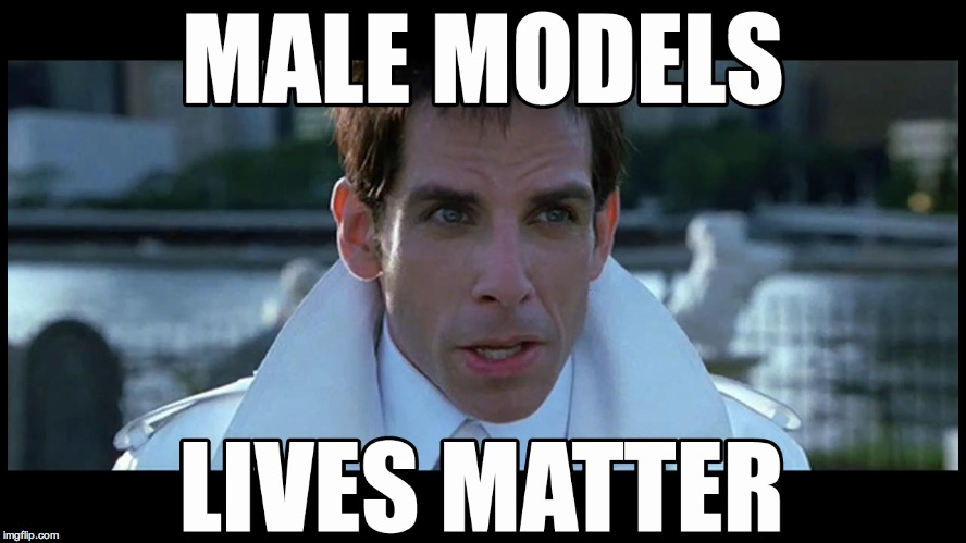 q8x4s image tagged in male models lives matter imgflip