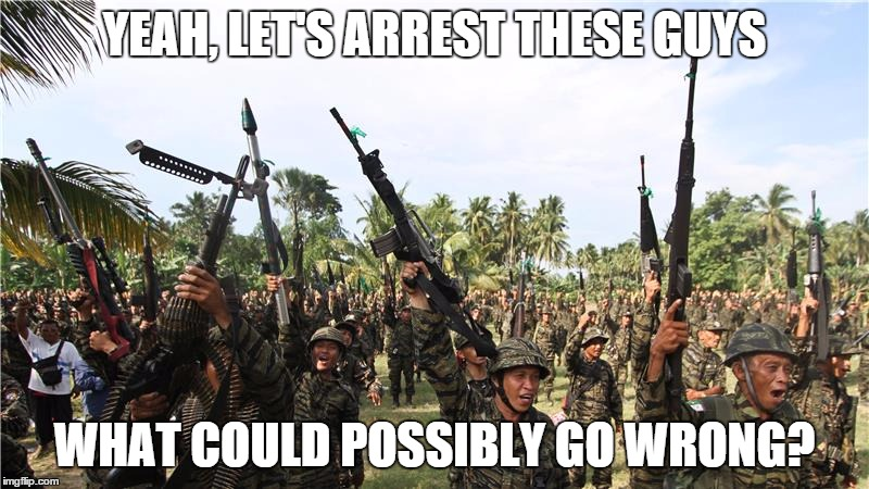 YEAH, LET'S ARREST THESE GUYS WHAT COULD POSSIBLY GO WRONG? | image tagged in milf | made w/ Imgflip meme maker